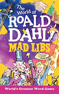 The World of Roald Dahl Mad Libs