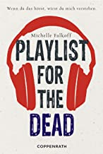 Playlist for the dead (German Edition)