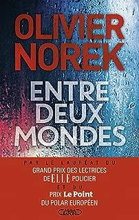 Entre deux mondes (French Edition)