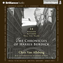 The Chronicles of Harris Burdick: Fourteen Amazing Authors Tell the Tales - with an Introduction by Lemony Snicket