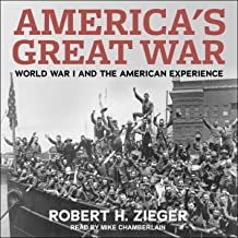 America's Great War: World War I and the American Experience