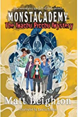 The Machu Picchu Mystery: A (Dyslexia Adapted) Monstacademy Mystery (Monstacademy Dyslexia Adapted Book 4) Kindle Edition