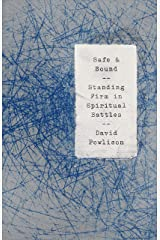 Safe and Sound: Standing Firm in Spiritual Battles (Helping the Helpers) Kindle Edition