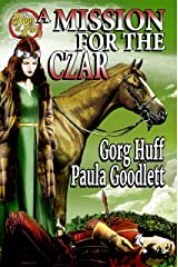 A Mission for the Czar (Ring of Fire) Kindle Edition