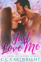 Just Love Me 3 : A Best Friend's Brother Romance (Love Me Series)