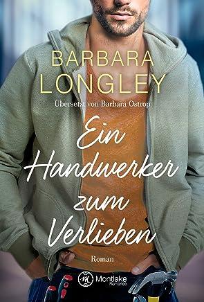 Ein Handwerker zum Verlieben (The Haneys 2) (German Edition)