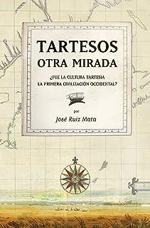 Tartesos: otra mirada: ¿Fue la cultura tartesia la primera