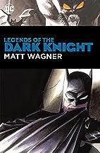 Legends of the Dark Knight: Matt Wagner (Batman: Legends of the Dark Knight)