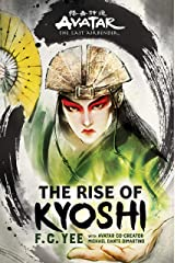 Avatar, The Last Airbender: The Rise of Kyoshi (The Kyoshi Novels Book 1) Kindle Edition