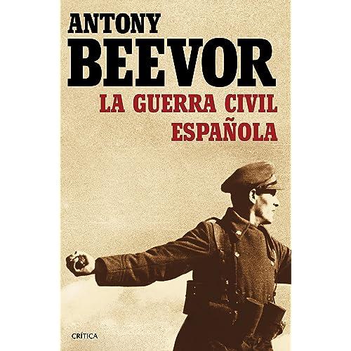 La guerra civil española eBook: Beevor, Antony, Pontón, Gonzalo: Amazon.es: Tienda Kindle