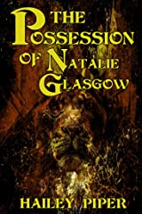The Possession of Natalie Glasgow Kindle Edition