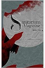 Sanitarium Magazine Issue 4: Sanitarium Issue #4 (2021) Kindle Edition