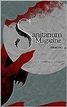 Sanitarium Magazine Issue 4: Sanitarium Issue #4 (2021)