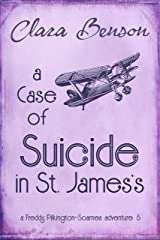 A Case of Suicide in St. James's (A Freddy Pilkington-Soames Adventure Book 5) (English Edition) Format Kindle