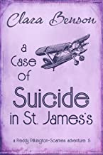 A Case of Suicide in St. James's (A Freddy Pilkington-Soames Adventure Book 5)