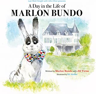 Last Week Tonight with John Oliver Presents A Day in the Life of Marlon Bundo (Better Bundo Book, LGBT Children s Book)