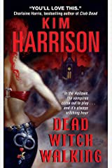 Dead Witch Walking (The Hollows Book 1) Kindle Edition