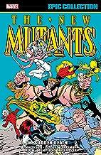 New Mutants Epic Collection: Sudden Death (New Mutants (1983-1991))