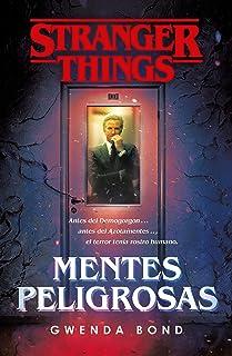 Stranger Things: Mentes peligrosas: La primera novela oficial de Stranger Things (Fantascy)