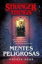 Stranger Things: Mentes peligrosas / Stranger Things: Suspicious Minds: The first official Stranger Things novel (Spanish Edition)