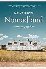 Nomadland: Sobrevivendo aos Estados Unidos no século XXI (Portuguese Edition) Kindle Edition