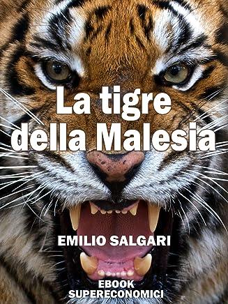La tigre della Malesia (eBook Supereconomici)