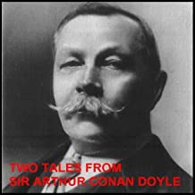 Two Tales from Sir Arthur Conan Doyle: The New Catacomb and The Beetle-Hunter