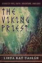 The Viking Priest: A Saga of Fate, Faith, Adventure, and Love