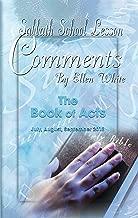 Sabbath School Lesson Comments By Ellen White - 3rd Quarter 2018 (July, August, September 2018 Book 35)