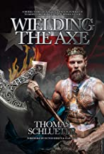 Wielding the Axe: A Model to Both Challenge and to Encourage Us to Move Forward with the Purposes of God