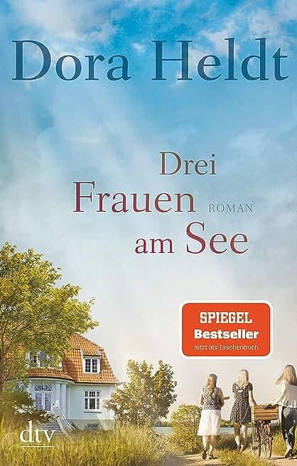 Drei Frauen am See: Roman (German Edition)