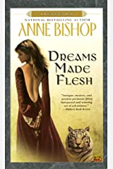 Dreams Made Flesh (Black Jewels Book 5) Kindle Edition