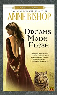 Dreams Made Flesh (Black Jewels Book 5)