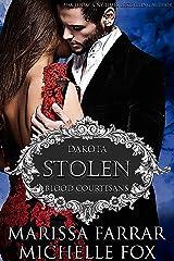 Stolen: A Vampire Blood Courtesans Romance Kindle Edition