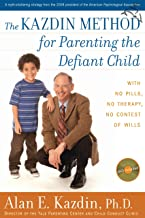 The Kazdin Method for Parenting the Defiant Child (English Edition)