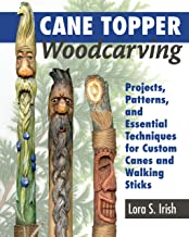 Cane Topper Wood Carving: 15 Fantastic Projects to Make