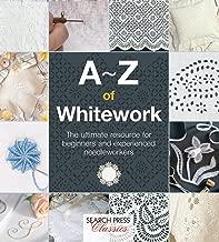 A-Z of Whitework (A-Z of Needlecraft)