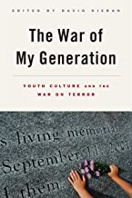 The War of My Generation: Youth Culture and the War on Terror