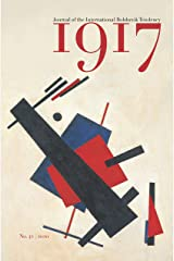 1917 No. 42: Journal of the International Bolshevik Tendency Kindle Edition