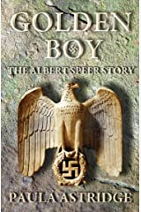 Golden Boy: The Albert Speer Story Kindle Edition