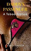 Daddy's Passenger : A Taboo Eratica (English Edition)