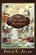 The Captain's Nephew (The Alexander Clay Series Book 1)