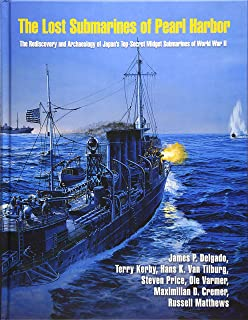 The Lost Submarines of Pearl Harbor (Ed Rachal Foundation Nautical Archaeology Series)