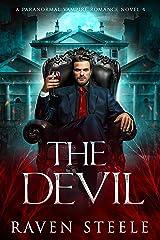 The Devil: A Paranormal Vampire Romance Novel (Devil Series Book 4) Kindle Edition