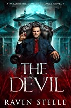 The Devil: A Paranormal Vampire Romance Novel (Devil Series Book 4) (English Edition)