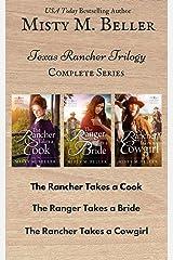 Texas Rancher Trilogy: Books 1 - 3: Texas Rancher Trilogy Box Set Kindle Edition