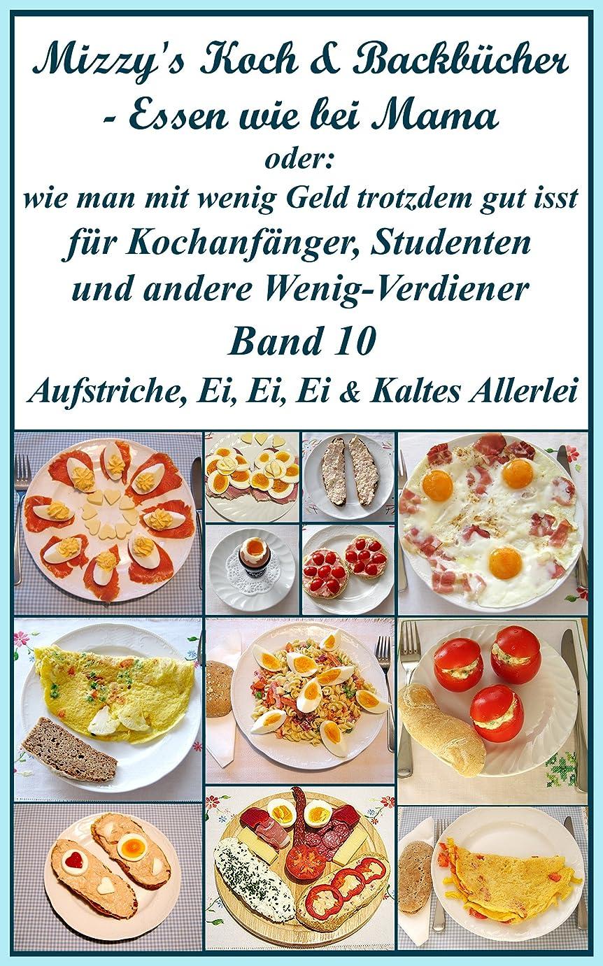 粉砕する場所Mizzy's Koch & Backbücher – Essen wie bei Mama: oder: wie man mit wenig Geld trotzdem gut isst (German Edition)