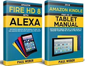 Kindle Fire HD Manual: Amazon Kindle Fire HD 8 & 10 User Guide to Master Your Amazon Fire HD Like a Pro in 2018