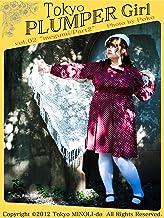 Tokyo PLUMPER Girl #02 -megumi-: Chubby Women Photo Book (Tokyo MINOLI-do) (Japanese Edition)