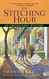 The Stitching Hour (Embroidery Mystery)